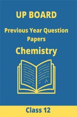 UP Board 2020 Previous Year Question Papers Chemistry Class 12