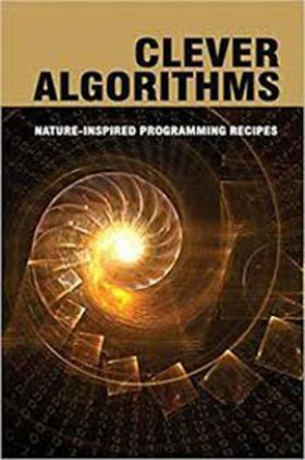 Clever Algorithms Nature-Inspired Programming Recipes