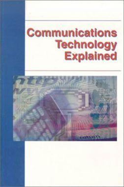 Communications Technology Explained