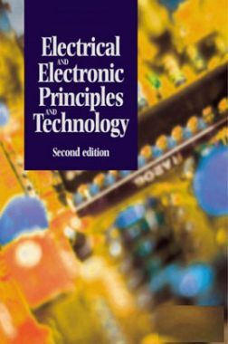 Electrical And Electronic Principles And Technology Second Edition