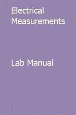 Electrical Measurements Lab Manual