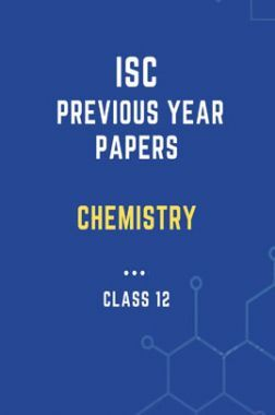 ISC Previous Year Paper Chemistry (2018-2019) For Class-12