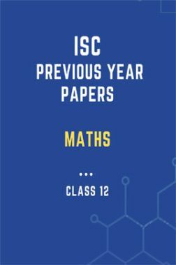 ISC Previous Year Paper Maths (2018-2019) For Class-12