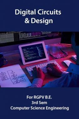 Digital Circuits & Design For RGPV B.E. 3rd Sem Computer Science Engineering