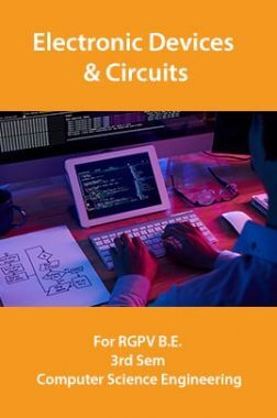 Electronic Devices & Circuits For RGPV B.E. 3rd Sem Computer Science Engineering