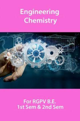 Engineering Chemistry For RGPV B.E. 1st Sem & 2nd Sem