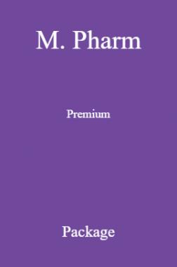 M. Pharm Premium Package
