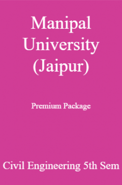 Manipal University (Jaipur) Premium Package Civil Engineering 5th Sem