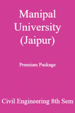 Manipal University (Jaipur) Premium Package Civil Engineering 8th Sem