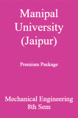 Manipal University (Jaipur) Premium Package Mechanical Engineering 8th Sem