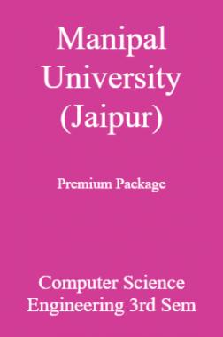 Manipal University (Jaipur) Premium Package Computer Science Engineering 3rd Sem