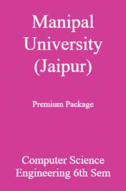 Manipal University (Jaipur) Premium Package Computer Science Engineering 6th Sem