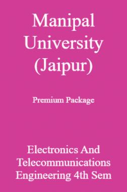 Manipal University (Jaipur) Premium Package Electronics And Telecommunications Engineering 4th Sem