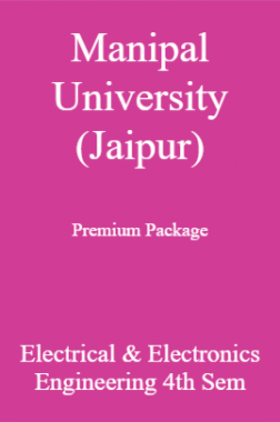 Manipal University (Jaipur) Premium Package Electrical & Electronics Engineering 4th Sem