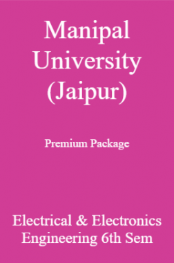 Manipal University (Jaipur) Premium Package Electrical & Electronics Engineering 6th Sem