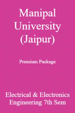 Manipal University (Jaipur) Premium Package Electrical & Electronics Engineering 7th Sem