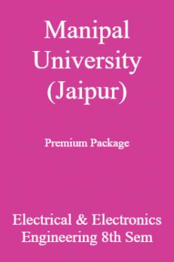 Manipal University (Jaipur) Premium Package Electrical & Electronics Engineering 8th Sem