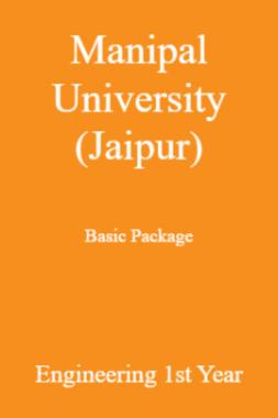 Manipal University (Jaipur) Basic Package Engineering 1st Year