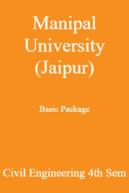 Manipal University (Jaipur) Basic Package Civil Engineering 4th Sem