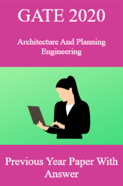 GATE 2020 Architecture And Planning Engineering Previous Year Paper With Answer