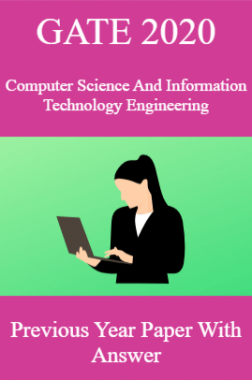 GATE 2020 Computer Science And Information Technology Engineering Previous Year Paper With Answer