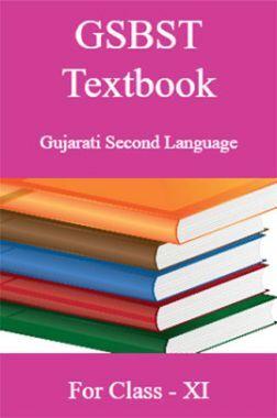 GSBST Textbook Gujarati Second Language For Class - XI