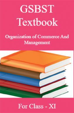 GSBST Textbook Organization of Commerce And Management For Class - XI