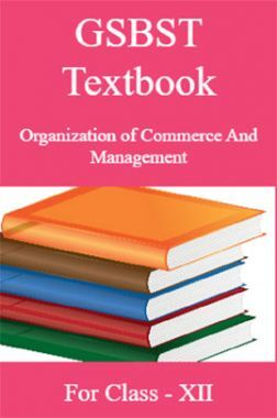 GSBST Textbook Organization of Commerce And Management For Class - XII