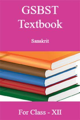 GSBST Textbook Sanskrit For Class - XII