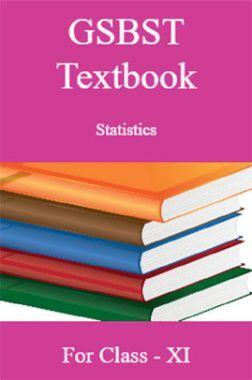 GSBST Textbook Statistics For Class - XI