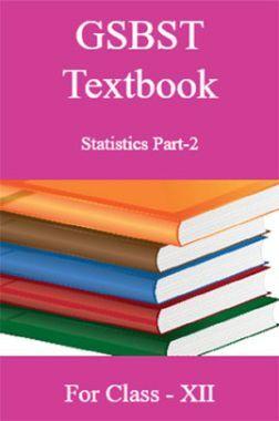 GSBST Textbook Statistics Part-2 For Class - XII