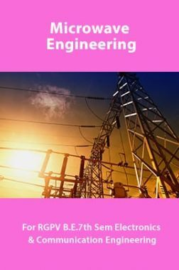 Microwave Engineering For RGPV B.E. 7th Sem Electronics And Communication Engineering