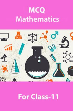 MCQ Mathematics For Class-11