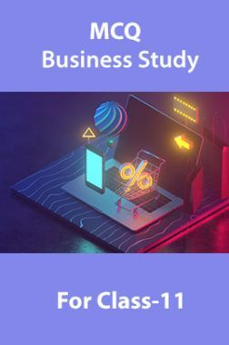 MCQ Business Study For Class-11