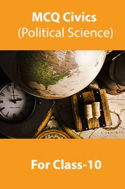 MCQ Civics (Political Science) For Class-10