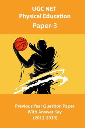 UGC NET Physical Education-Paper-3 Previous Year Question Paper With Answer Key (2012-2013)