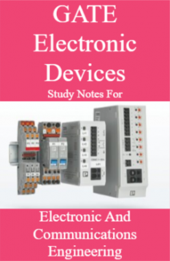 GATE Electronic Devices Study Notes For Electronic And Communications Engineering
