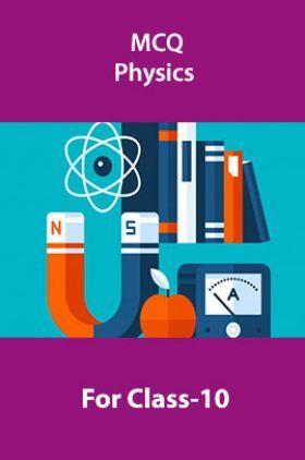 MCQ Physics For Class-10