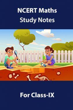 NCERT Maths Study Notes For Class-IX