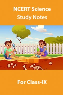 NCERT Science Study Notes For Class-IX