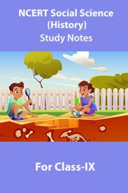 NCERT Social Science (History) Study Notes For Class-IX