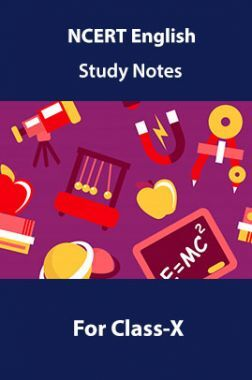 NCERT English Study Notes For Class-X