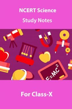 NCERT Science Study Notes For Class-X