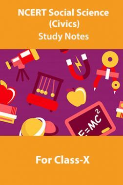 NCERT Social Science (Civics) Study Notes For Class-X
