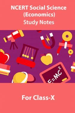 NCERT Social Science (Economics) Study Notes For Class-X