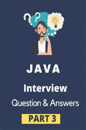 Java Interview Questions & Answer Part-III