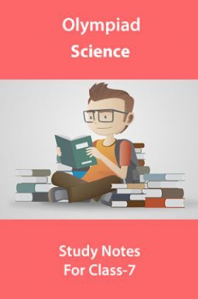 Olympiad Science Study Notes For Class-7