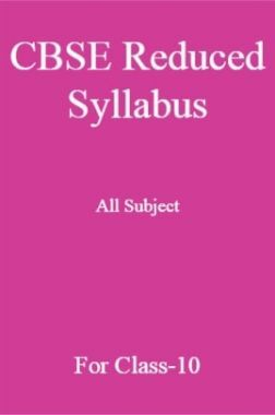 CBSE Reduced Syllabus All Subject For Class-10