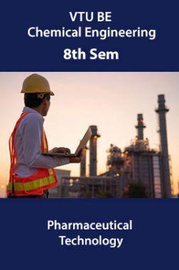 VTU BE Chemical Engineering 8th Sem Pharmaceutical Technology