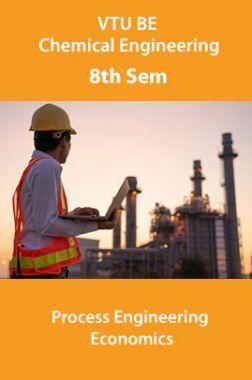 VTU BE Chemical Engineering 8th Sem Process Engineering Economics